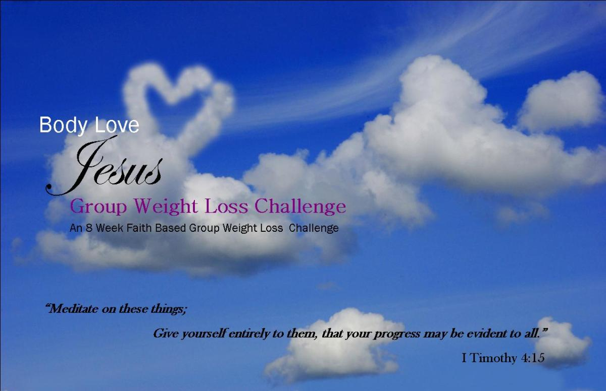 Body Love Jesus – Faith Based Group Weight Loss Challenge ...